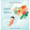 Centrál Könyvek Emily Winfield Martin: Bármi lehetsz!