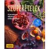 Centrál Médiacsoport Susanna Bingemer: Szuperételek - A természet növényi erőtartalékai - 40 vegán recepttel
