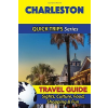 Charleston Travel Guide - Quick Trips
