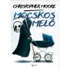 Christopher Moore MOORE, CHRISTOPHER - MOCSKOS MELÓ (ÚJ!)