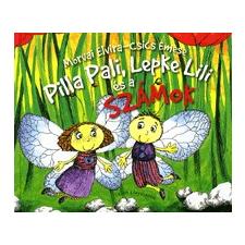 Ciceró Könyvstúdió PILLA PALI, LEPKE LILI ÉS A SZÁMOK gyermek- és ifjúsági könyv