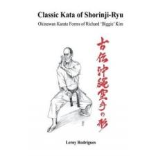 Classic Kata of Shorinji Ryu – Leroy Rodrigues idegen nyelvű könyv