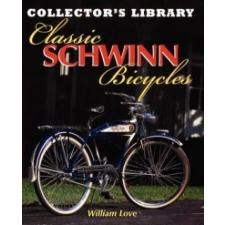 Classic Schwinn Bicycles – William M Love idegen nyelvű könyv