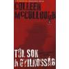 Colleen McCullough Túl sok a gyilkosság