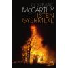 Cormac McCarthy MCCARTHY, CORMAC - ISTEN GYERMEKE