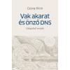 Corvina Kiadó Georg Klein: Vak akarat és önző DNS - Válogatott esszék