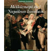 Corvina Kiadó Hétköznapi élet Napóleon korában