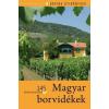 Corvina Kiadó Magyar borvidékek
