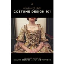 Costume Design 101 – Richard LaMotte idegen nyelvű könyv