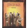 Cotton Club Singers : Hofimánia (CD)