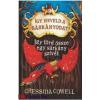 Cressida Cowell : Így neveld a sárkányodat 8. - Így törd össze egy sárkány szívét