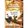 Cressida Cowell Így neveld a sárkányodat - Így beszélj sárkányul
