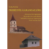 Csáky Károly Pribéltől Garamsallóig