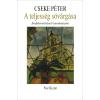 Cseke Péter CSEKE PÉTER - A TELJESSÉG SÓVÁRGÁSA