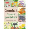 Cser Kiadó Gombák - Színező gyerekeknek
