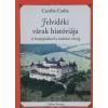Csorba Csaba Felvidéki várak históriája