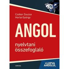 CZOBOR ZSUZSA - HORLAI GYÖRGY - ANGOL NYELVTANI ÖSSZEFOGLALÓ - LOPVA ANGOLUL ( 6. KIADÁS) nyelvkönyv, szótár