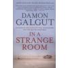 Damon Galgut IN A STRANGE ROOM