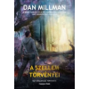 Dan Millman A szellem törvényei