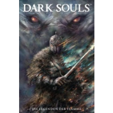 Dark Souls - Die Legenden der Flamme – George Mann,Dan Watters,Caspar Wjingaard,Alan Quah idegen nyelvű könyv