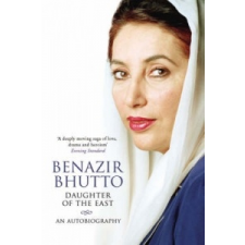 Daughter of the East: An Autobiography – Benazir Bhutto idegen nyelvű könyv
