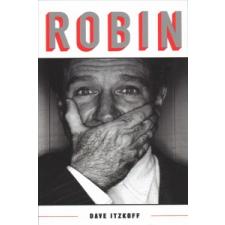 Dave Itzkoff Dave Itzkoff - Robin – Dave Itzkoff idegen nyelvű könyv