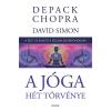 Deepak Chopra CHOPRA, DEEPAK - A JÓGA HÉT TÖRVÉNYE - A TEST, AZ ELME ÉS A SZELLEM EGYBEFONÓDÁSA