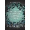Delirium Stories – Lauren Oliver