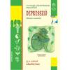Depresszió - Szorongás, pánikrohamok, melankólia