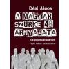 Dési János A magyar szürke 48 árnyalata