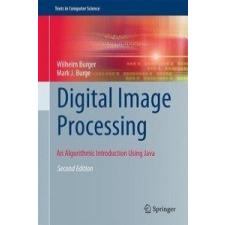 Digital Image Processing – Wilhelm Burger,Mark J. Burge idegen nyelvű könyv