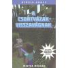 DIGITANART STUDIO / LÍRA WINTER MORGAN: A CSONTVÁZAK VISSZAVÁGNAK /EGY NEM HIVATALOS MINECRAFT REGÉNY 5.