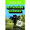 Digitanart Studio Winter Morgan - Rejtőzködő ellenség - Grieferek ligája 2. / Egy nem hivatalos Minecraft regény (Új példány, megvásárolható, de nem kölcsönözhető!)