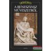 Dióhéjban a reneszánsz művészetről