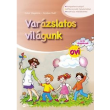 Dohar Magdolna, Kerekes Judit Varázslatos világunk ovi 4-6 éveseknek gyermek- és ifjúsági könyv