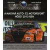 Dóka Attila, Juhász Melinda A magyar autó- és motorsport hősei 2012-ben