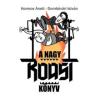 Dombóvári István, Kormos Anett A NAGY ROAST KÖNYV