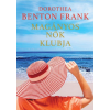 Dorothea Benton Frank BENTON FRANK, DOROTHEA - MAGÁNYOS NÕK KLUBJA