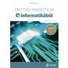 Dorozsmai Károly Érettségi mintatételek informatikából (60 középszintű tétel)
