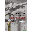 Dr. Bedecs Gyula - A Kárpátok hágóin át Galíciába - Útikönyv az első világháború magyar emlékeit keresőknek