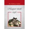 Dr. Halmos Andor Magyar várak regéi