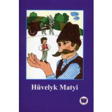 dr. Ligeti Róbert HÜVELYK MATYI gyermek- és ifjúsági könyv