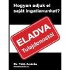 Dr. Tóth András Hogyan adjuk el saját ingatlanunkat?