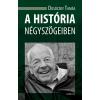 Dusóczky Tamás KÕ ANDRÁS - A HISTÓRIA NÉGYSZÖGEIBEN