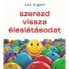 ÉDESVÍZ Szerezd vissza éleslátásodat - Leo Angart