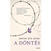 Edith Eva Eger EGER, EDITH EVA - A DÖNTÉS