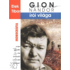 Elek Tibor GION NÁNDOR ÍRÓI VILÁGA