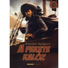 Emilio Salgari A FEKETE KALÓZ gyermek- és ifjúsági könyv