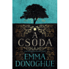 Emma Donoghue DONOGHUE, EMMA - A CSODA