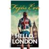 Erawan Kiadó Fejős Éva-Helló, London (Új példány, megvásárolható, de nem kölcsönözhető!)